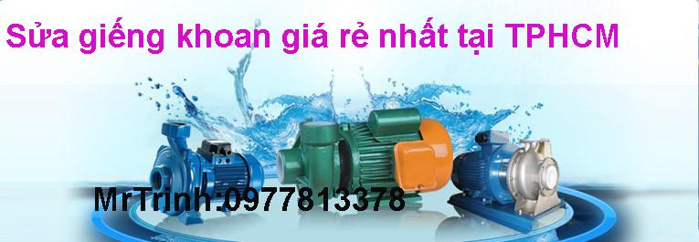 Thợ sửa giếng khoan - máy bơm nước tại TPHCM. 0919250556